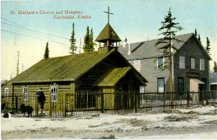 The Original St. Matthew's Church & 1st Hospital in Fairbanks