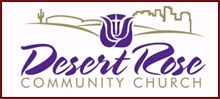 Desert Rose Community Church & Christian College